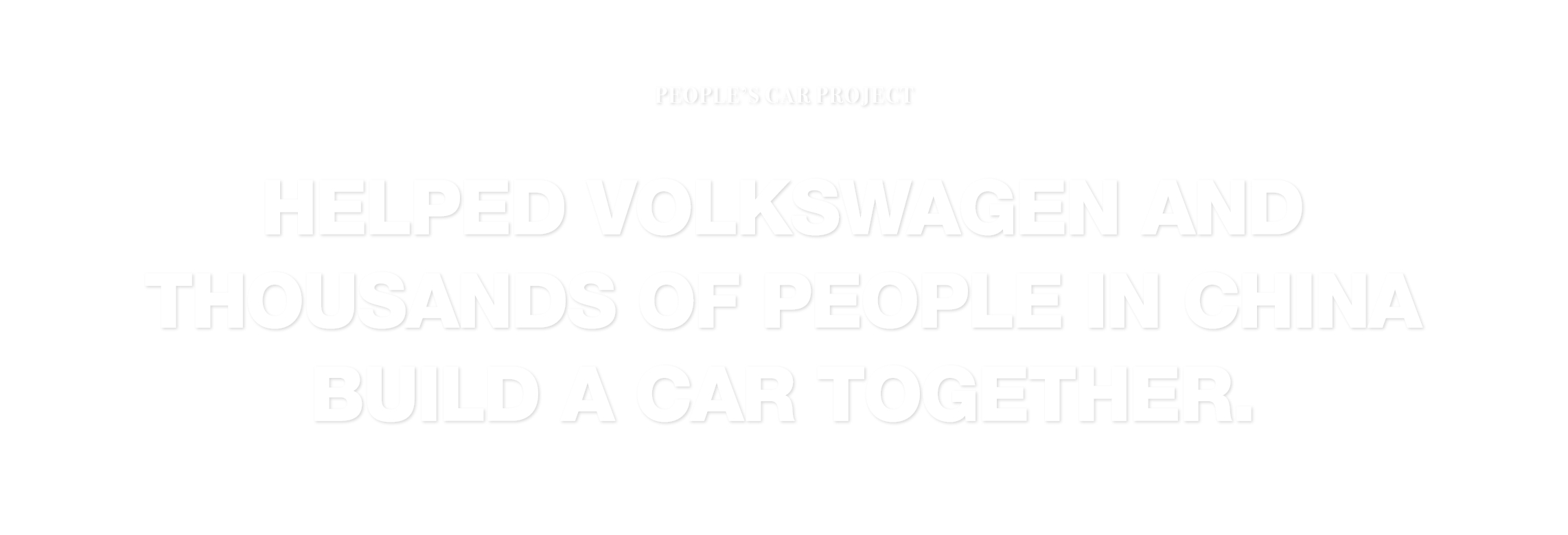 Volkswagen – The People's Car Project